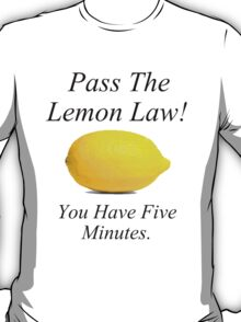 Lemon Law T-Shirt