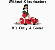 "Cheerleading ""Without Cheerleaders It's Only A Game"" Womens Fitted T-Shirt"