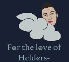 For the love of Helders by yarlis