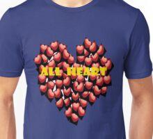 All heart for the world Unisex T-Shirt
