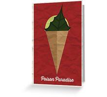 Poison Paradise Greeting Card