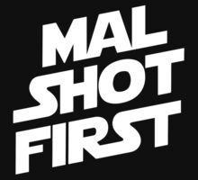 Mal Shot First by DocArcane