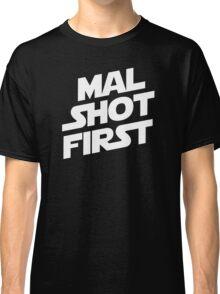 Mal Shot First Classic T-Shirt