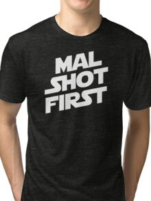 Mal Shot First Tri-blend T-Shirt