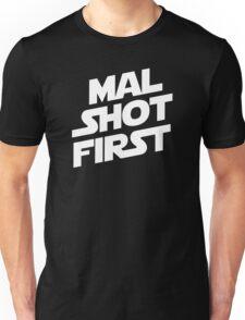 Mal Shot First Unisex T-Shirt