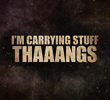 Carrying Stuff. Thaaangs by MACamacho