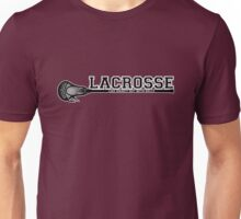 Lacrosse = hockey with balls Unisex T-Shirt