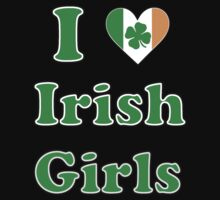 i love irish girls by superedu