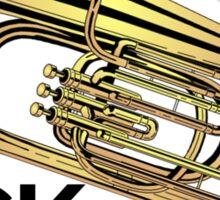 Tuba Players Kick Brass Sticker