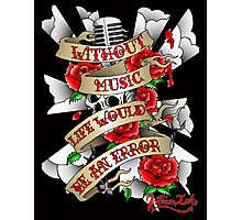 Without Music Photographic Print