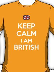 Keep Calm I'M BRITISH T-Shirt
