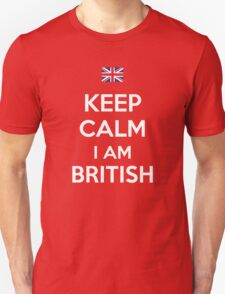 Keep Calm I'M BRITISH T-Shirt