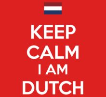 Keep Calm I'M Dutch Kids Clothes