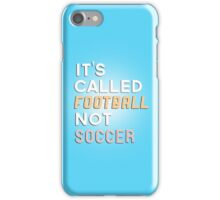 Football not Soccer iPhone Case/Skin