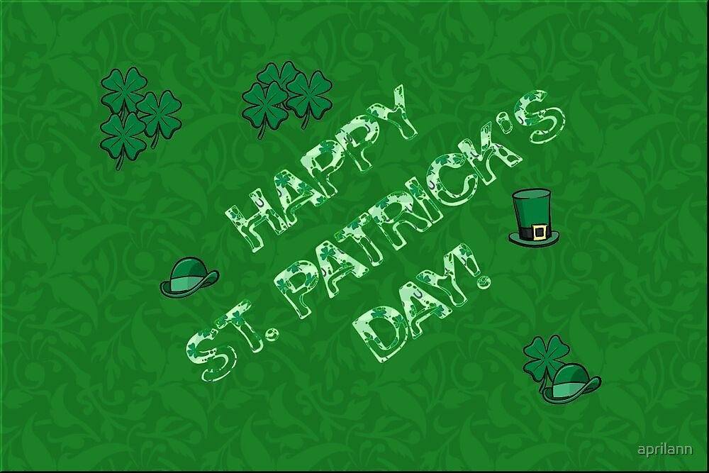 Happy St. Pat's Day by aprilann
