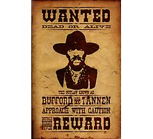 """Wanted Bufford """"Mad Dog"""" Tannen Photographic Print"""