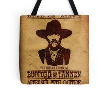 """Wanted Bufford """"Mad Dog"""" Tannen Tote Bag"""