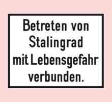 Don't Enter Stalingrad Sign, World War II, Russia One Piece - Short Sleeve