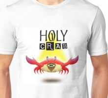 Holy crab Unisex T-Shirt