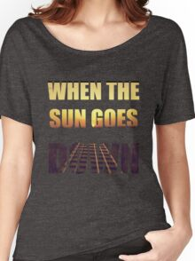 The sun goes down Women's Relaxed Fit T-Shirt