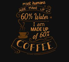 I am made up of 60% COFFEE Womens Fitted T-Shirt