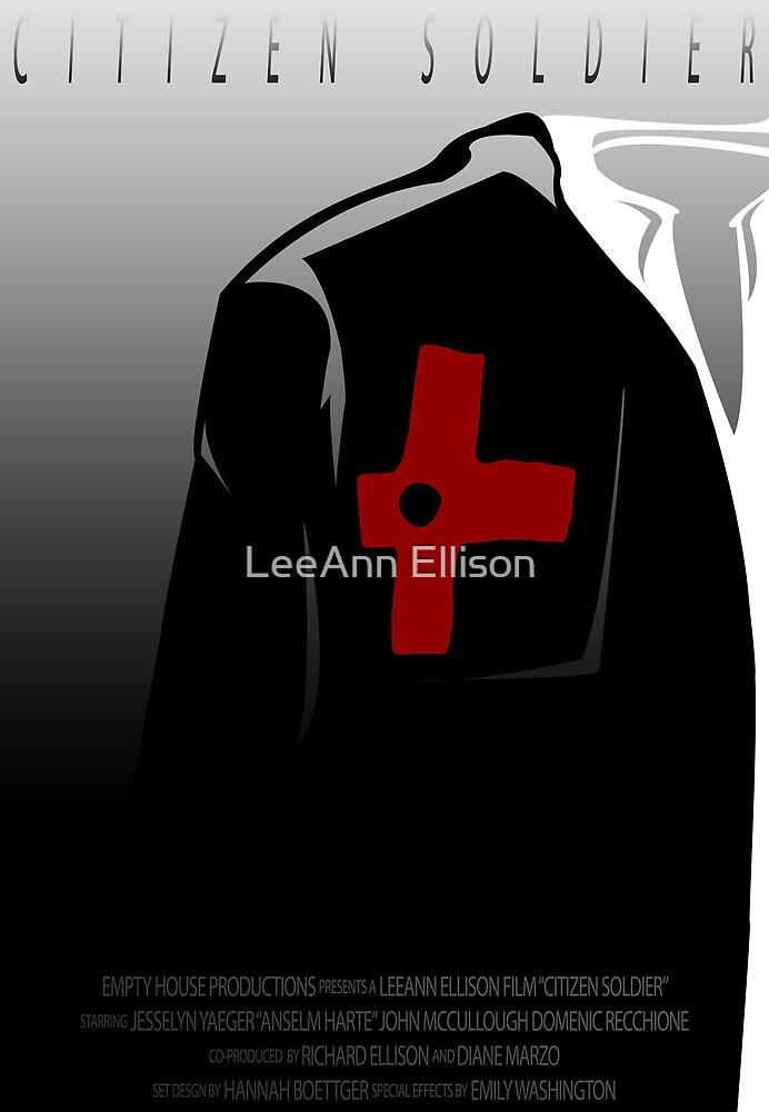 Citizen Soldier Movie Poster by LeeAnn Ellison