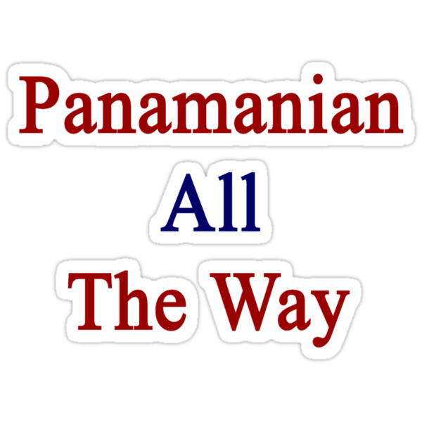 Panamanian All The Way by supernova23