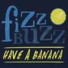 Fizz Buzz! by devinleighbee