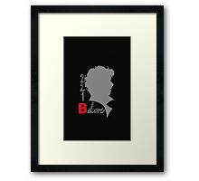 221B: Believe! Framed Print