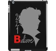221B: Believe! iPad Case/Skin