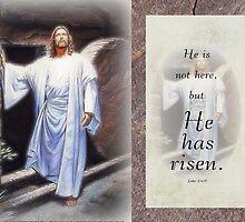 He is risen-Luke 24:6 by vigor