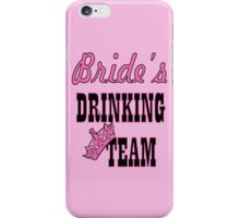 cute pink bride's drinking team bachelorette party iPhone Case/Skin