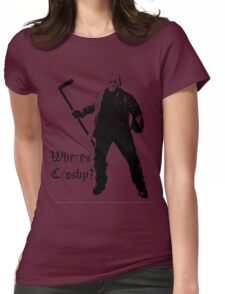 Jason is not a Crosby fan... Womens Fitted T-Shirt