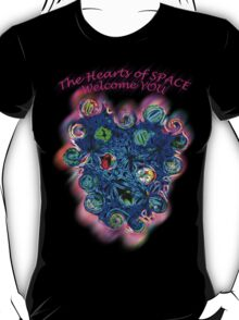 A message from the HEARTS of space... T-Shirt