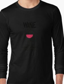 Wine makes mummy clever Long Sleeve T-Shirt