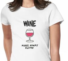 Wine makes mummy clever Womens Fitted T-Shirt