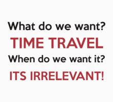 We want Time Travel! by thetruereaven