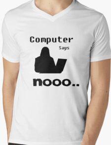 Computer Says Nooo Mens V-Neck T-Shirt