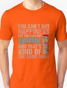 Books=Happiness Unisex T-Shirt