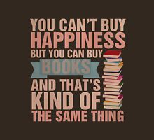 Books=Happiness Unisex T-Shirt