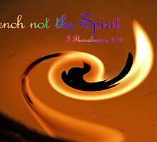 Quench Not The Spirit by aprilann