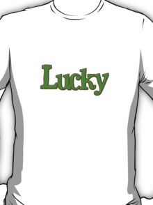 Saint Patrick's Day lucky  T-Shirt