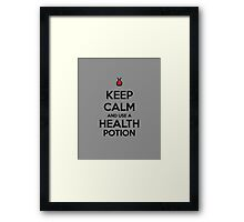 Keep Calm and use a Health Potion Framed Print