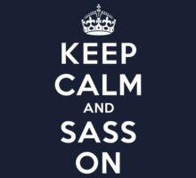 Keep Calm and Sass On (DS) Kids Tee