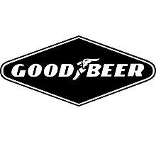 Good Beer, Goodyear parody Photographic Print