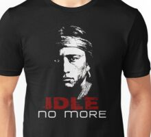 IDLE NO MORE (Navajo) Unisex T-Shirt
