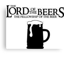 Lord of the Beers - Fellowship of the Beer Canvas Print