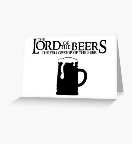 Lord of the Beers - Fellowship of the Beer Greeting Card
