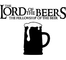 Lord of the Beers - Fellowship of the Beer Photographic Print