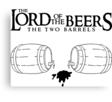Lord of the Beers - The Two Barrels Canvas Print